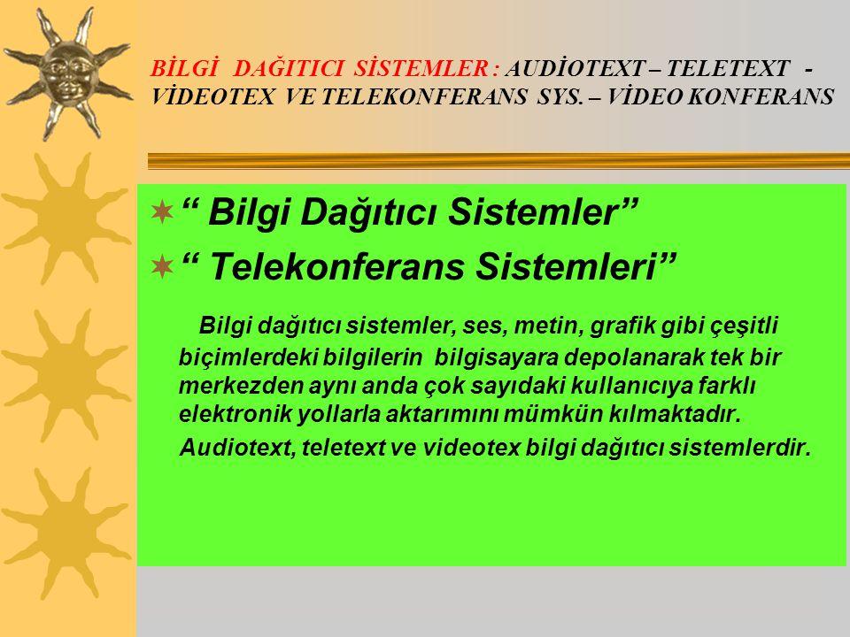 Bilgi Dağıtıcı Sistemler Telekonferans Sistemleri