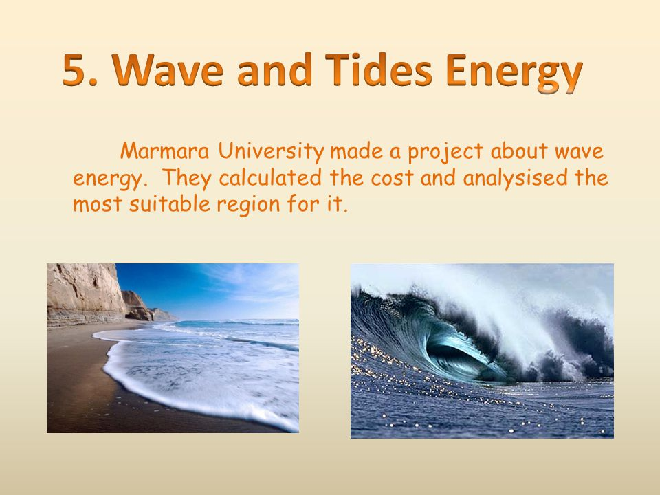5. Wave and Tides Energy