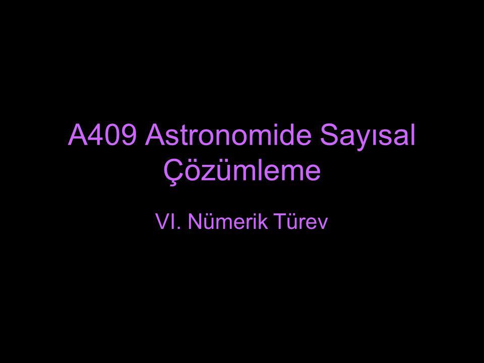 A409 Astronomide Sayısal Çözümleme
