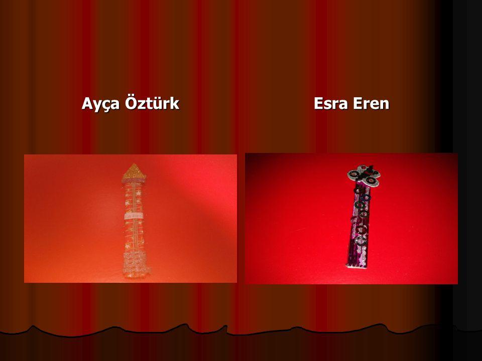 Ayça Öztürk Esra Eren