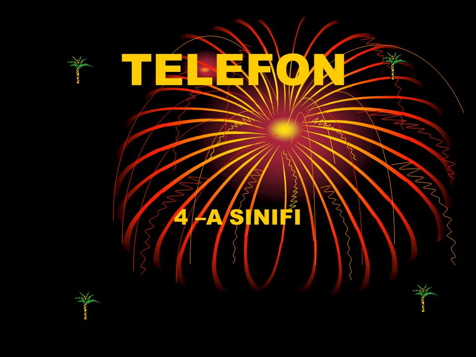 TELEFON 4 –A SINIFI
