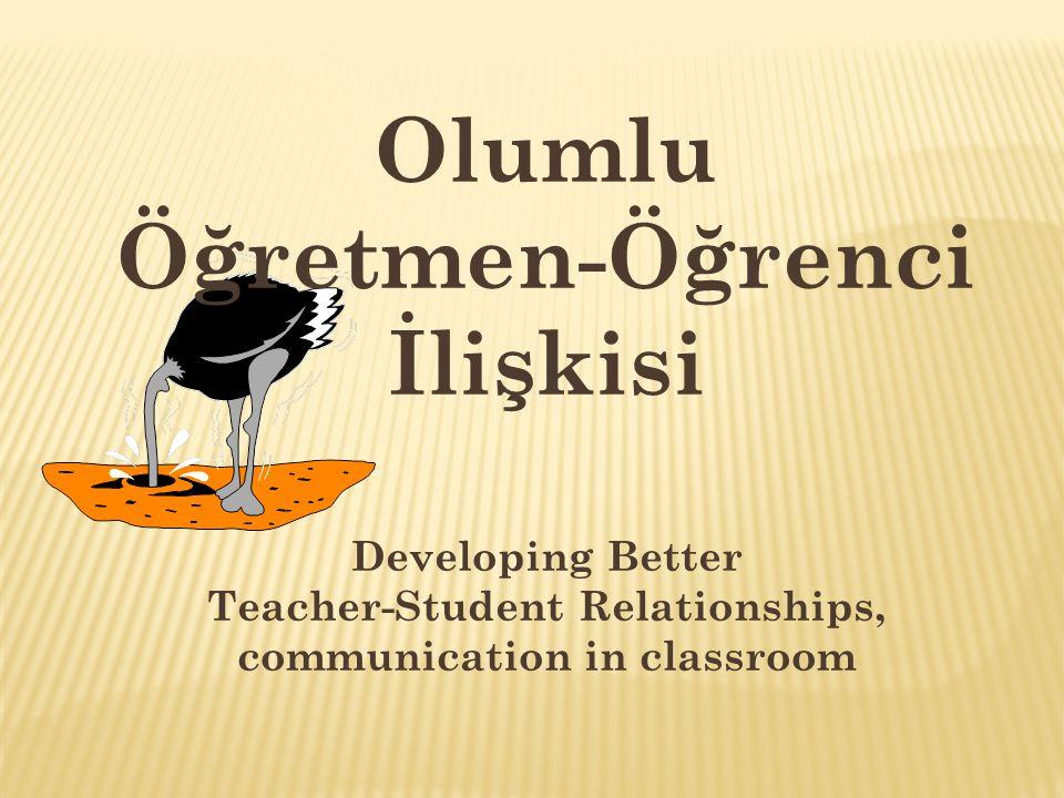 Öğretmen-Öğrenci İlişkisi
