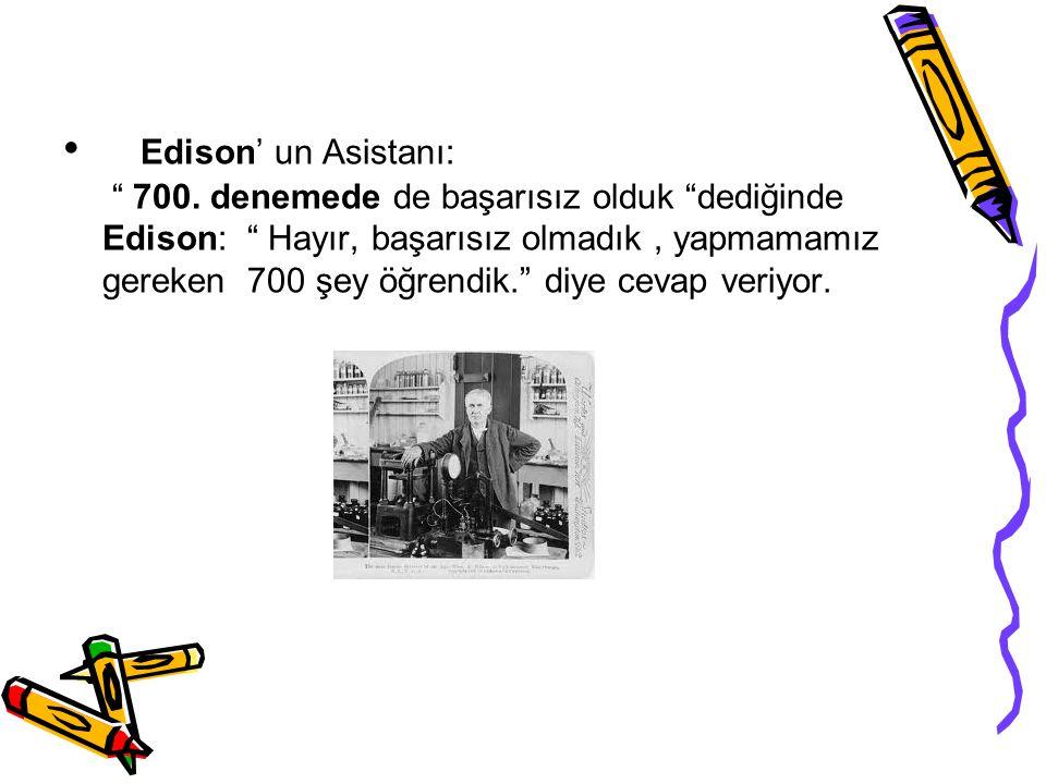 Edison' un Asistanı: 700.