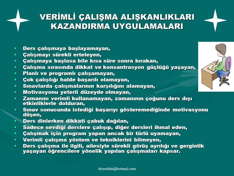VERİMLİ ÇALIŞMA ALIŞKANLIKLARI KAZANDIRMA UYGULAMALARI