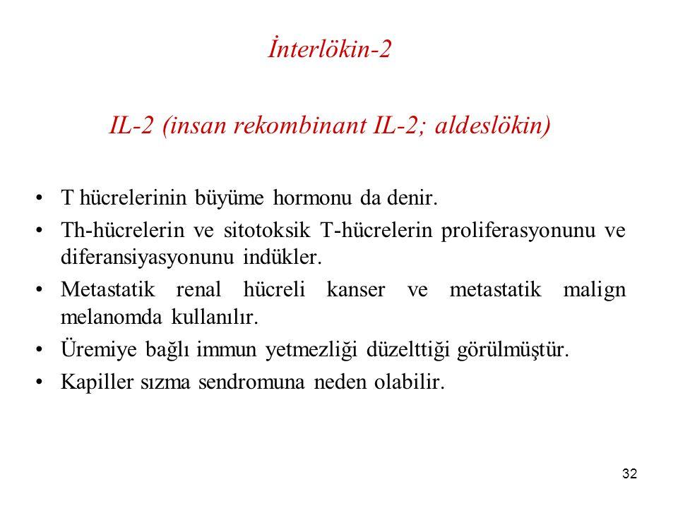 IL-2 (insan rekombinant IL-2; aldeslökin)