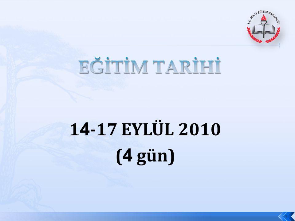 EĞİTİM TARİHİ 14-17 EYLÜL 2010 (4 gün)
