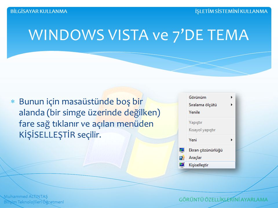 WINDOWS VISTA ve 7'DE TEMA
