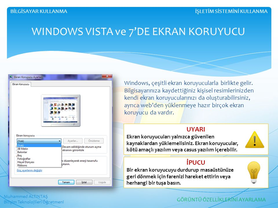 WINDOWS VISTA ve 7'DE EKRAN KORUYUCU
