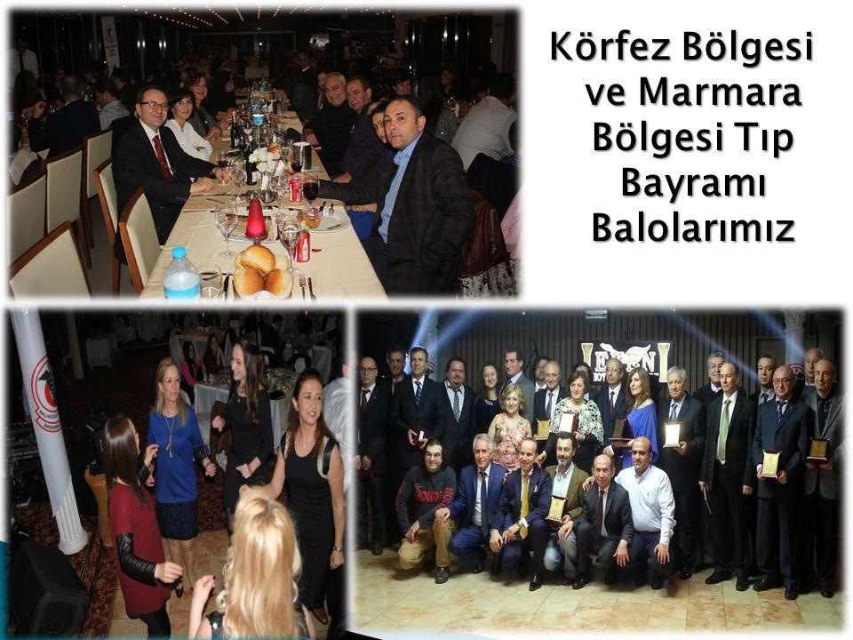 Körfez Bölgesi ve Marmara Bölgesi Tıp Bayramı Balolarımız