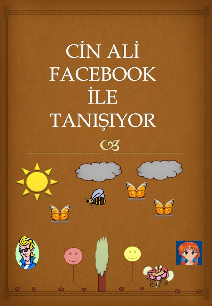 CİN ALİ FACEBOOK İLE TANIŞIYOR