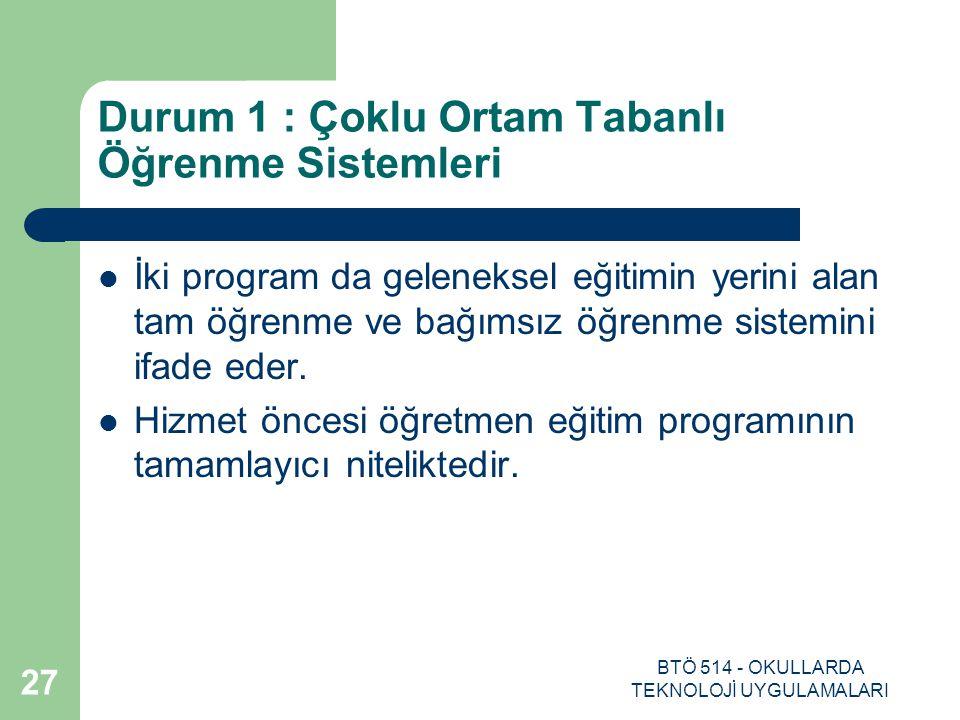 Durum 1 : Çoklu Ortam Tabanlı Öğrenme Sistemleri