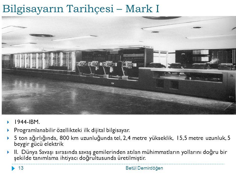 Bilgisayarın Tarihçesi – Mark I