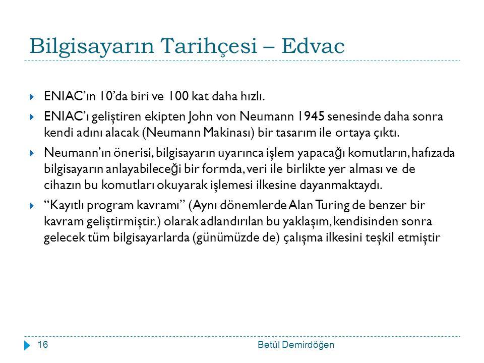 Bilgisayarın Tarihçesi – Edvac