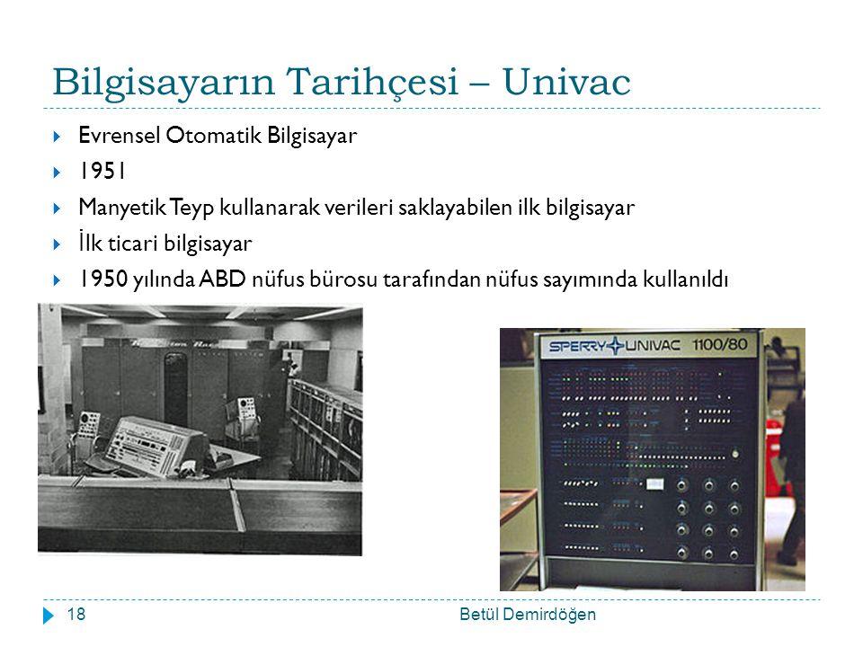 Bilgisayarın Tarihçesi – Univac