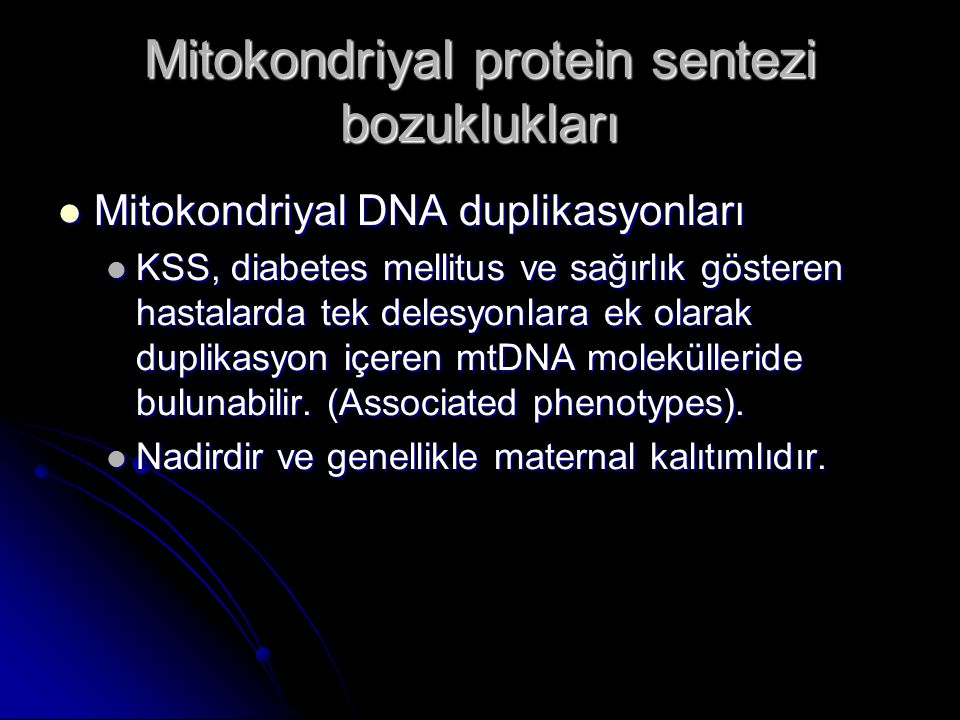 Mitokondriyal protein sentezi bozuklukları