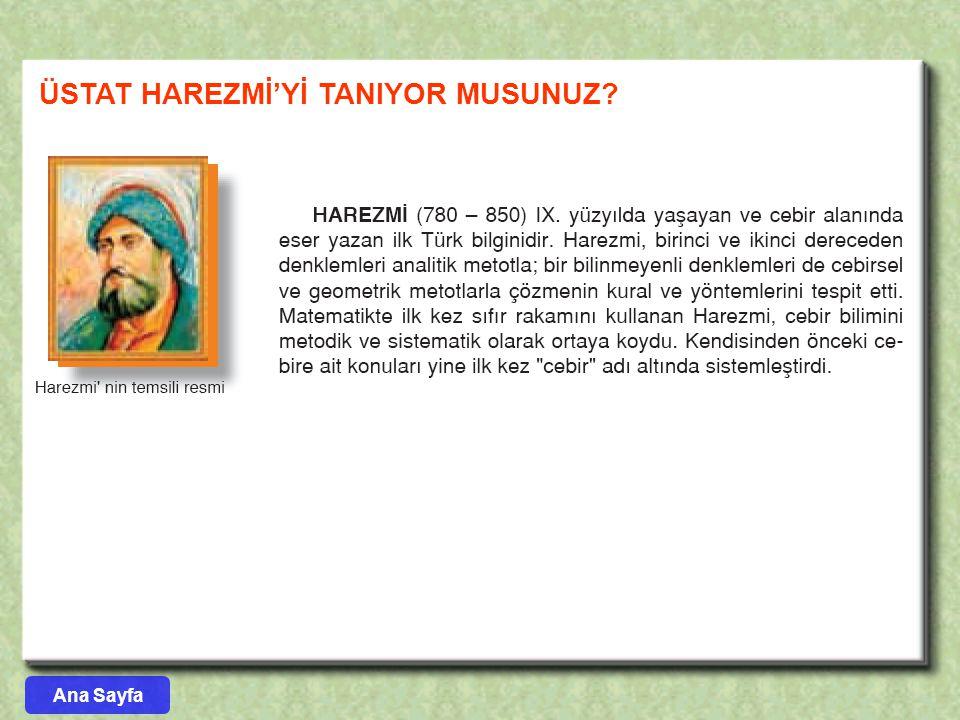 ÜSTAT HAREZMİ'Yİ TANIYOR MUSUNUZ