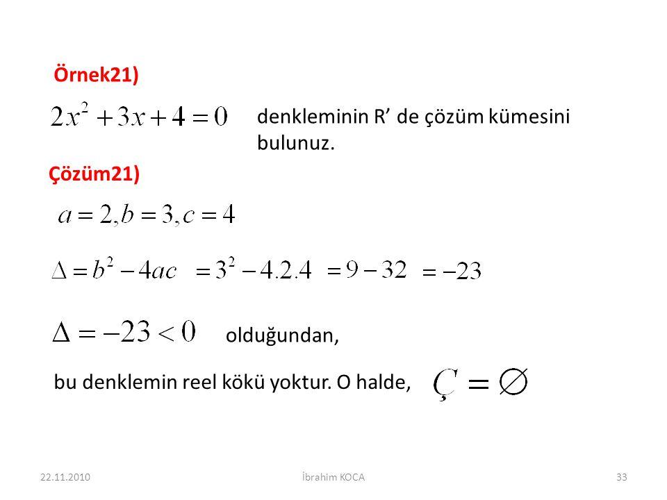denkleminin R' de çözüm kümesini bulunuz.