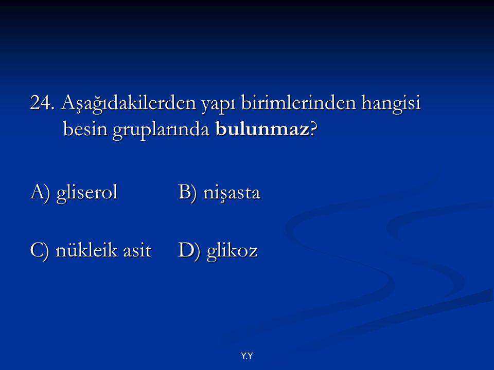 C) nükleik asit D) glikoz