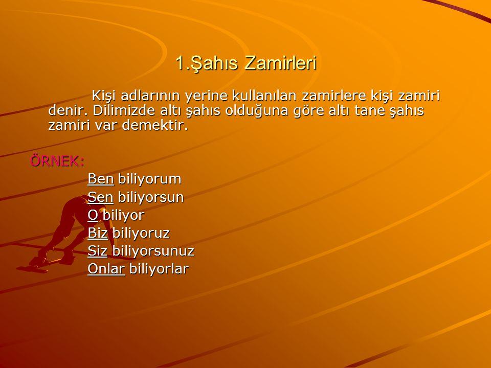 1.Şahıs Zamirleri