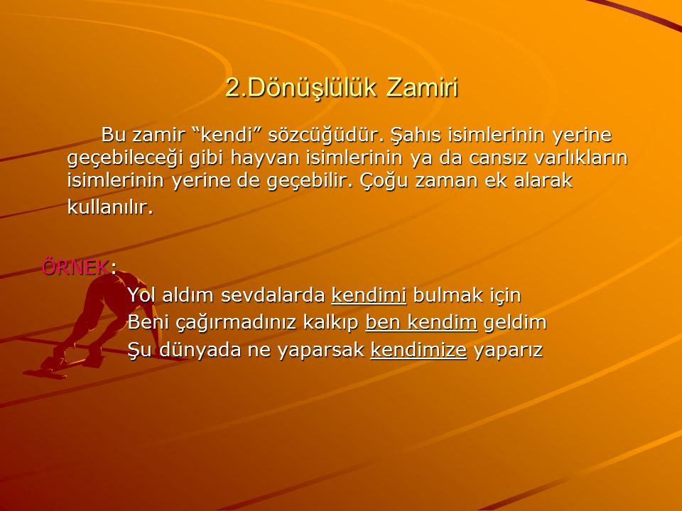 2.Dönüşlülük Zamiri