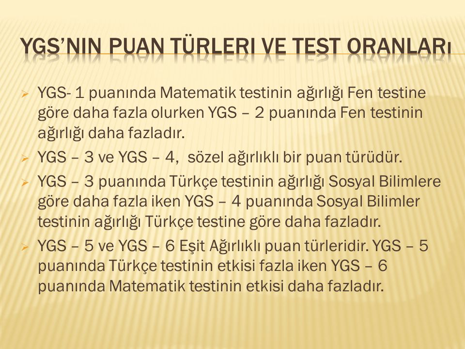 Ygs'nin puan türleri ve test oranları