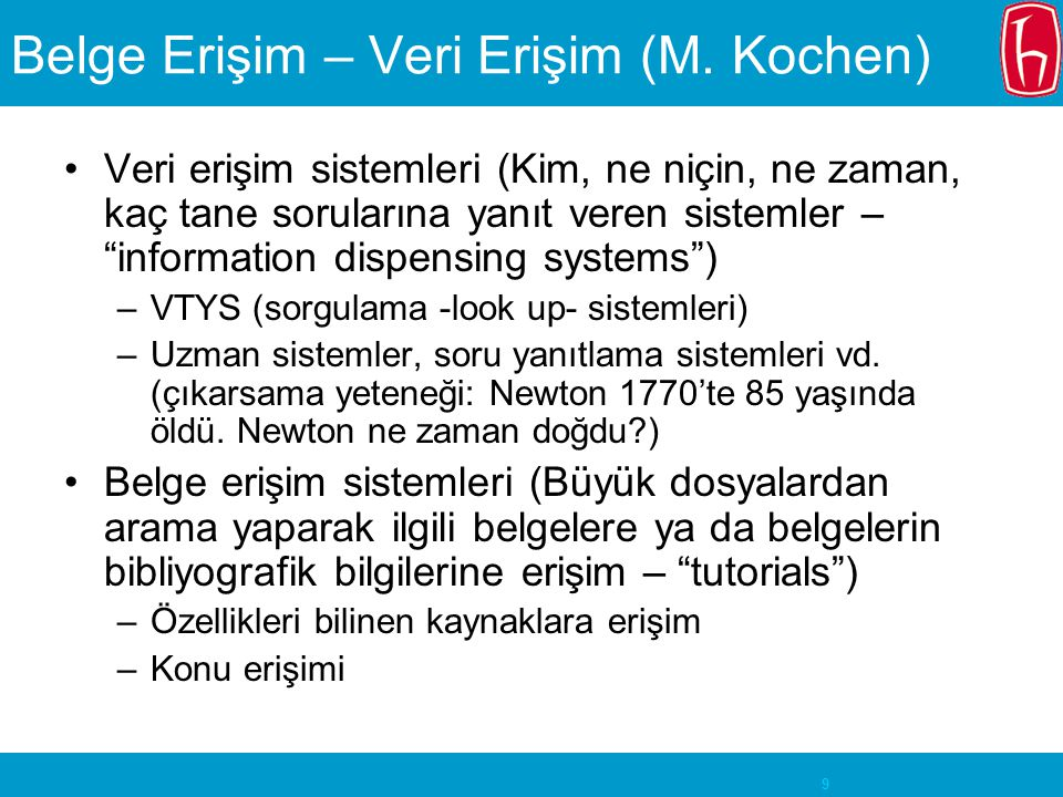 Belge Erişim – Veri Erişim (M. Kochen)