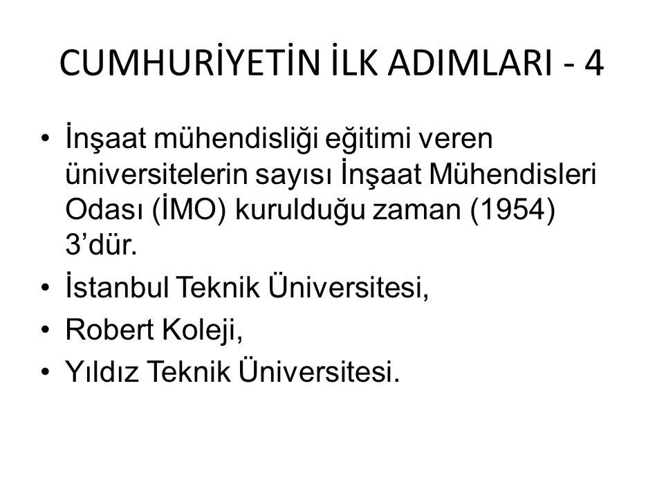 CUMHURİYETİN İLK ADIMLARI - 4
