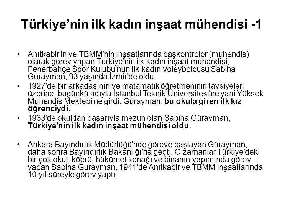 Türkiye'nin ilk kadın inşaat mühendisi -1