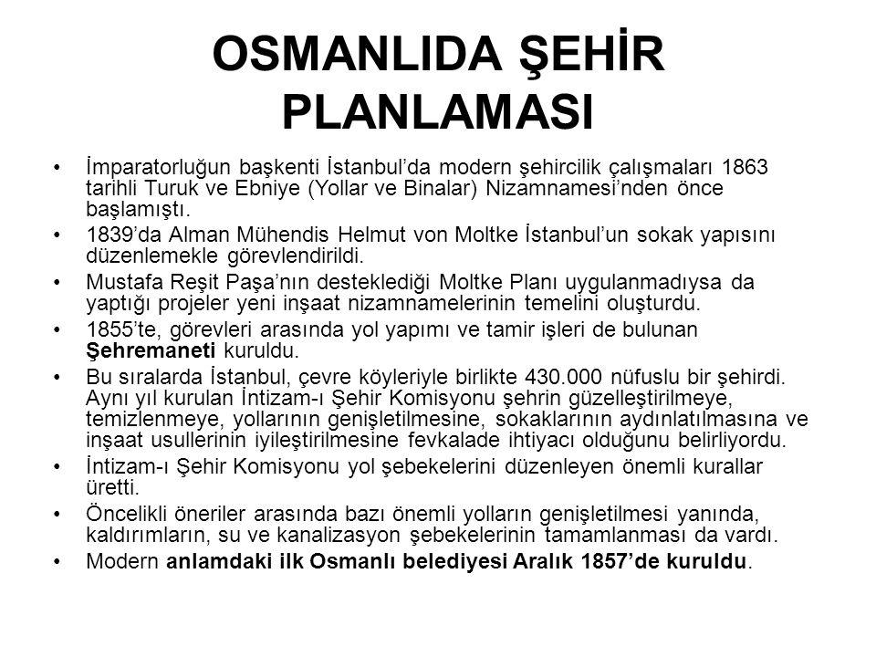 OSMANLIDA ŞEHİR PLANLAMASI
