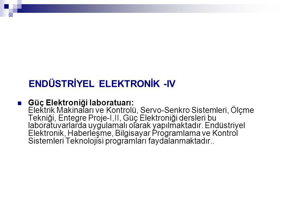 ENDÜSTRİYEL ELEKTRONİK -IV