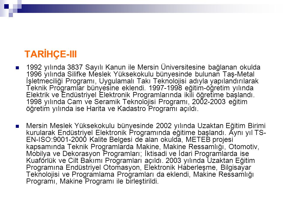 TARİHÇE-III