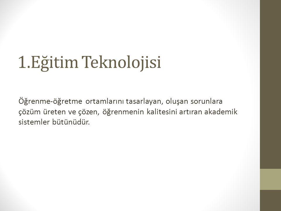 1.Eğitim Teknolojisi