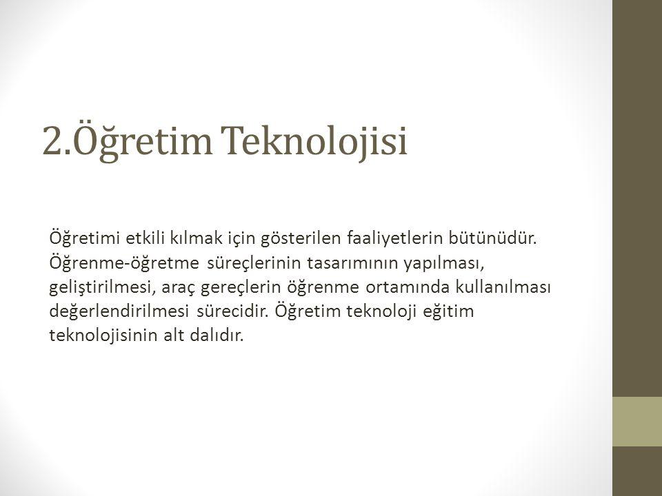 2.Öğretim Teknolojisi