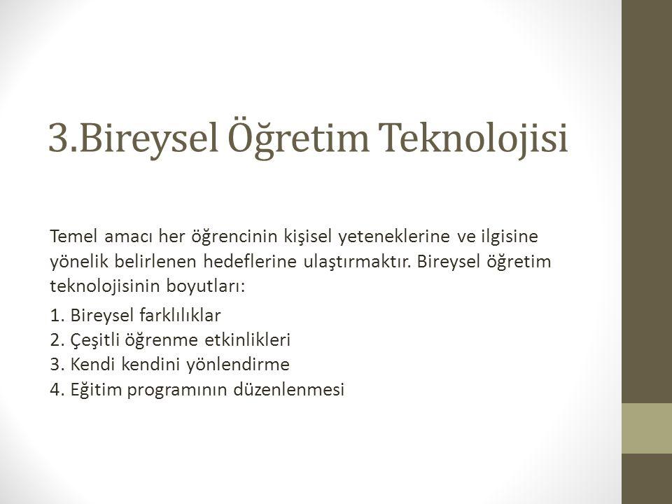 3.Bireysel Öğretim Teknolojisi