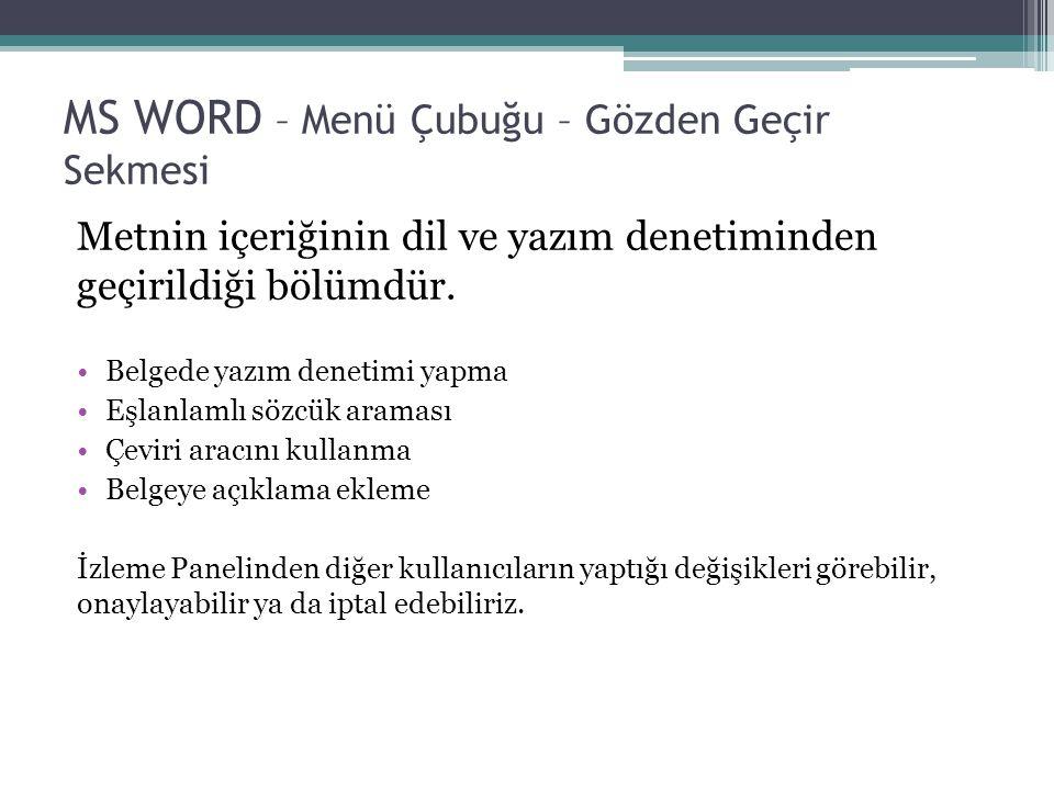 MS WORD – Menü Çubuğu – Gözden Geçir Sekmesi