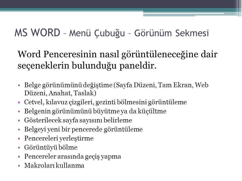 MS WORD – Menü Çubuğu – Görünüm Sekmesi