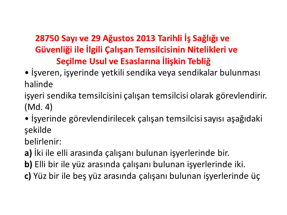 28750 Sayı ve 29 Ağustos 2013 Tarihli İş Sağlığı ve