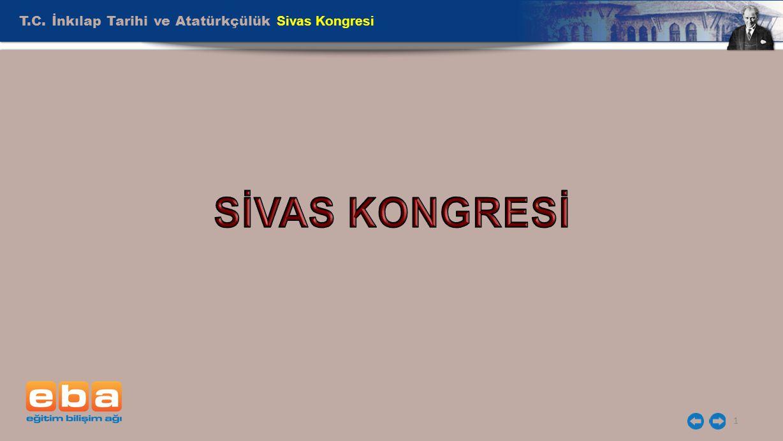 T.C. İnkılap Tarihi ve Atatürkçülük Sivas Kongresi