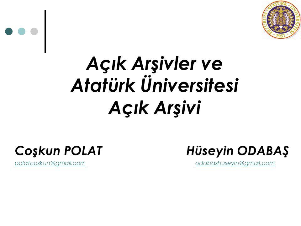 Açık Arşivler ve Atatürk Üniversitesi Açık Arşivi