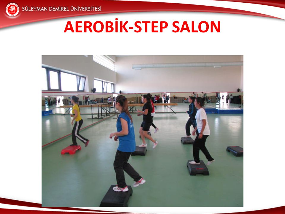 AEROBİK-STEP SALON