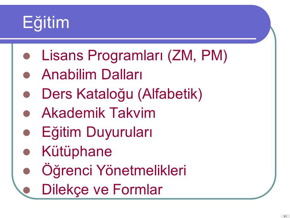 Eğitim Lisans Programları (ZM, PM) Anabilim Dalları