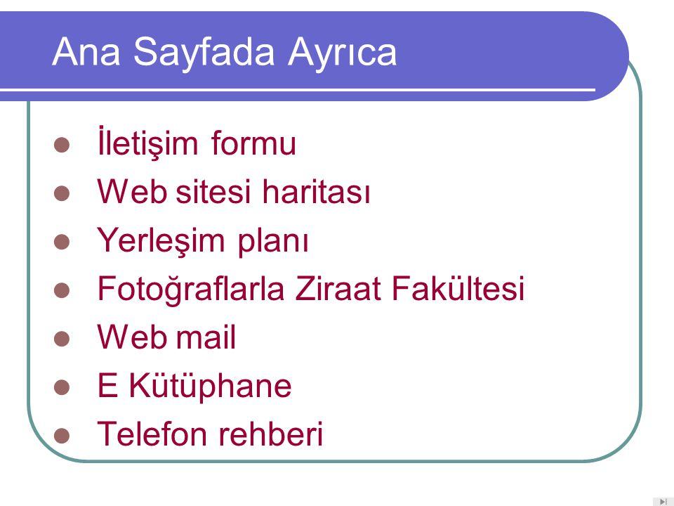 Ana Sayfada Ayrıca İletişim formu Web sitesi haritası Yerleşim planı