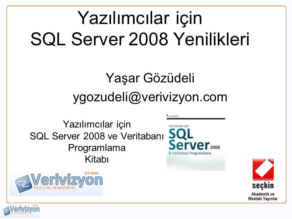 Yazılımcılar için SQL Server 2008 Yenilikleri