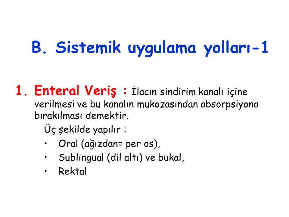 B. Sistemik uygulama yolları-1
