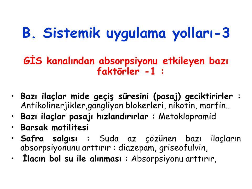B. Sistemik uygulama yolları-3