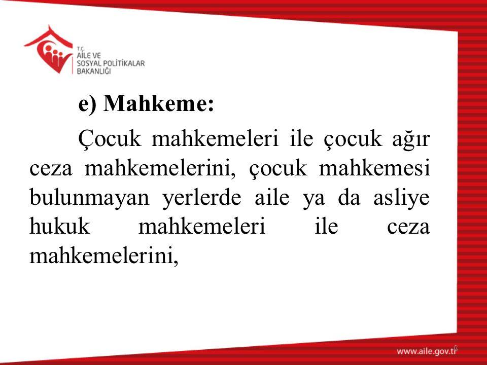 e) Mahkeme: