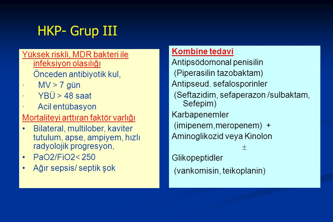 HKP- Grup III Kombine tedavi