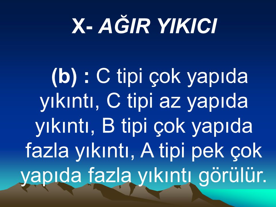 X- AĞIR YIKICI