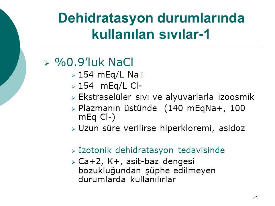 Dehidratasyon durumlarında kullanılan sıvılar-1