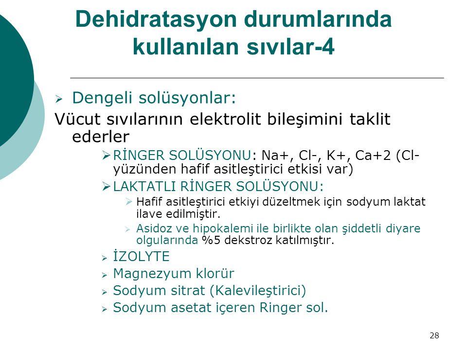 Dehidratasyon durumlarında kullanılan sıvılar-4